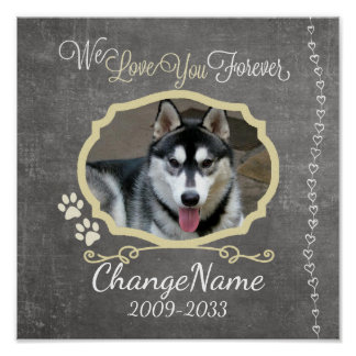Love You Forever Dog Memorial Keepsake Poster