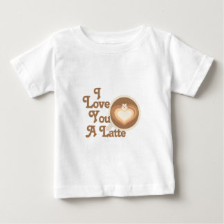 Love You Latte Baby T-Shirt