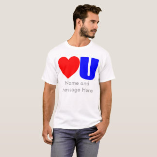 Love You Message T-Shirt for Him
