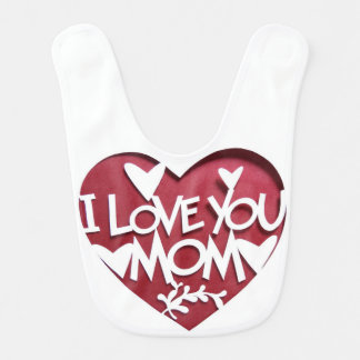 love you mom bib