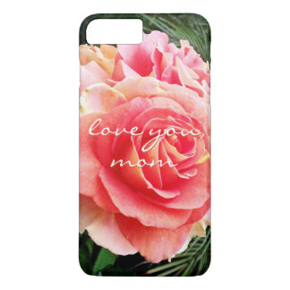 """""""Love You Mom"""" Quote Soft Pink Rose Close-up Photo iPhone 8 Plus/7 Plus Case"""