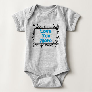 Love You More 2 Baby Bodysuit