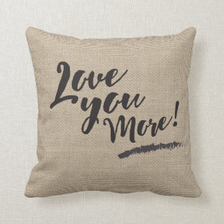 LOVE YOU MORE Linen look Pillow with Gold Heart