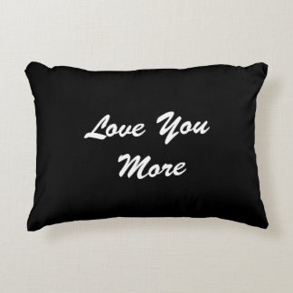 Love You More Pillow