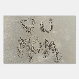 Love You Mother's Day Sign
