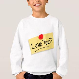 Love you note sweatshirt
