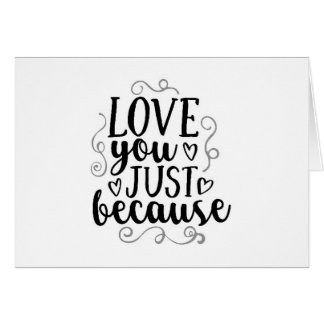 LOVE YOU NOW, LOVE YOU ALWAYS-LOVE CARD
