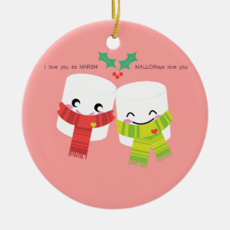 love you so MARSH. MALLOWays love you. Round Ceramic Ornament
