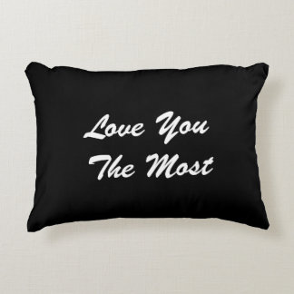 Love You The Most Pillow