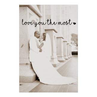 love you the most with heart simple modern poster