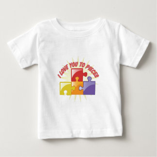 Love You To Pieces Baby T-Shirt