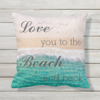 Love You To The Beach & Back Outdoor Pillow