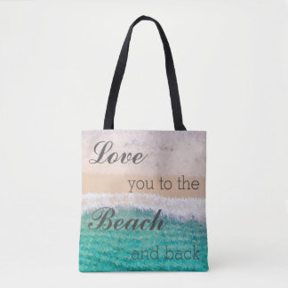 Love You To The Beach & Back Tote