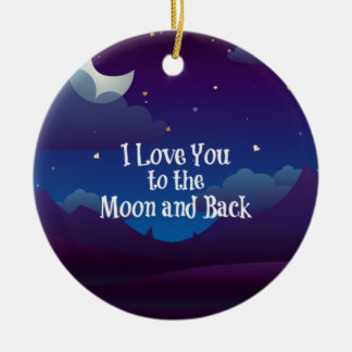 Love You to the Moon and Back, Blue Indigo Ceramic Ornament