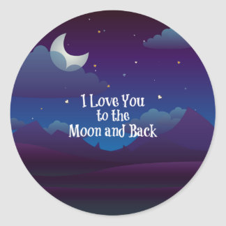 Love You to the Moon and Back, Blue Indigo Round Sticker