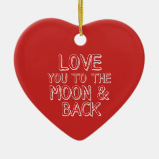 Love You to the Moon and Back Red Christmas Heart Ceramic Ornament