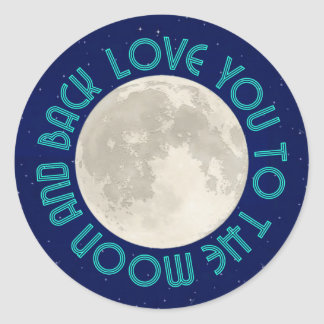Love You To The Moon And Back Stickers
