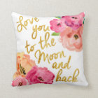 """""""Love You To the Moon & Back"""" Floral Gold Pillow"""