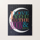 Love You to the Moon & Back Jigsaw Puzzle