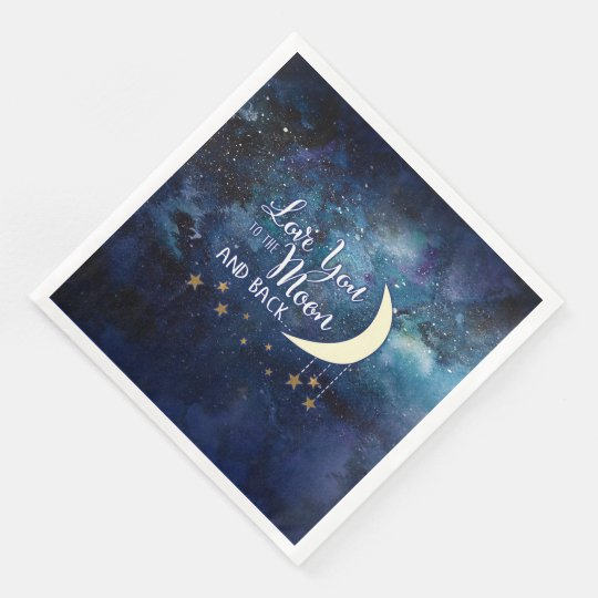 Love You to the Moon & Back Napkins Disposable Napkins