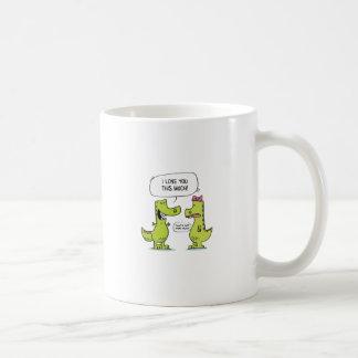 LOVE YOU TREX COFFEE MUG