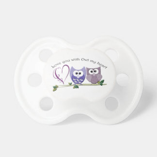 Love You with Owl my Heart, cute Owls art gifts Pacifier