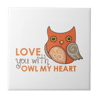LOVE YOU WITH OWL MY HEART TILE