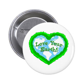 Love Your Earth Badge 2 Inch Round Button