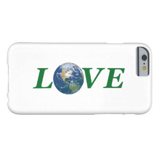 Love Your Earth Barely There iPhone 6 Case