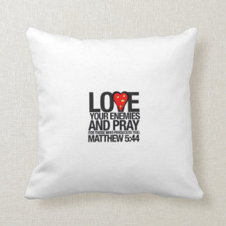 LOVE YOUR ENEMIES THROW PILLOW