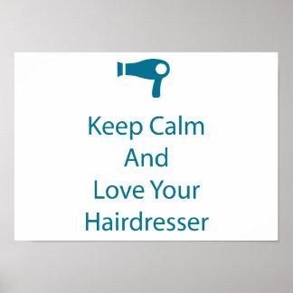 Love your Hairdresser Salon Art Poster