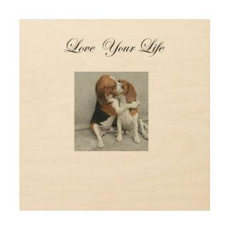 Love Your Life Beagle Wood Art