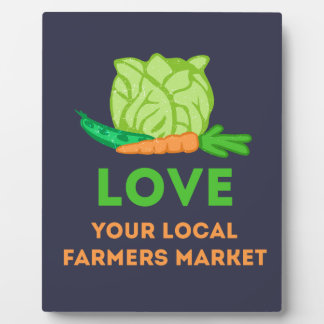Love Your Local Farmers Market Plaque