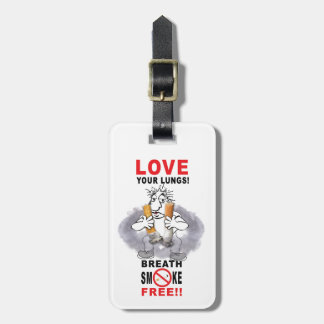 Love Your Lungs - Stop Smoking Luggage Tag