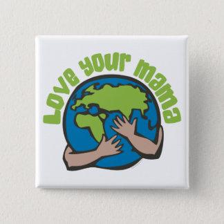 Love Your Mama 2 Inch Square Button