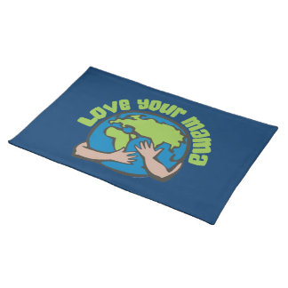 Love Your Mama Place Mats