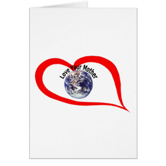 Love your mother  (3) greeting card