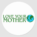 Love Your Mother Earth Classic Round Sticker