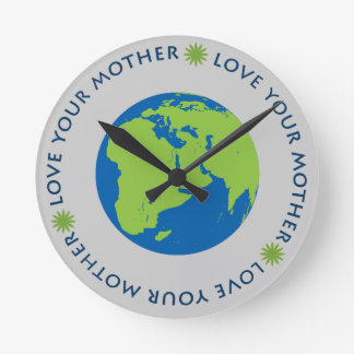 Love Your Mother (Earth) Wallclock