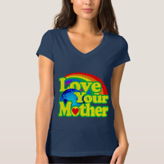 Love Your Mother - Earth Day Tshirt