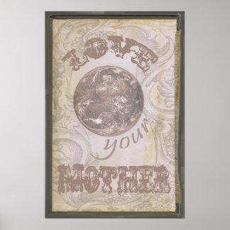 Love Your Mother Earth Grunge Poster Vintage Old