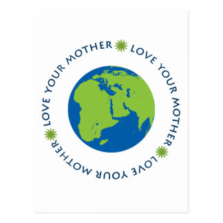 Love Your Mother (Earth) Postcard