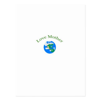 Love your Mother Earth Postcard