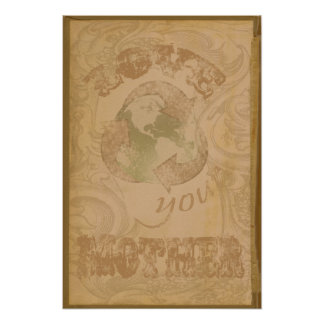 Love your Mother Earth Shabby Chic Grunge Vintage Poster