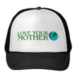 Love Your Mother Earth Trucker Hats
