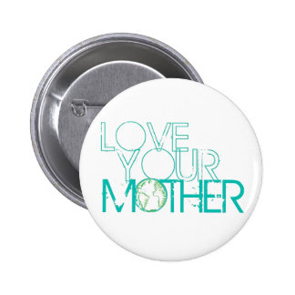 """""""Love Your Mother"""" Earth Vintage Pins"""