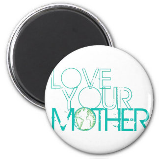 """""""Love Your Mother"""" Earth Vintage Magnet"""