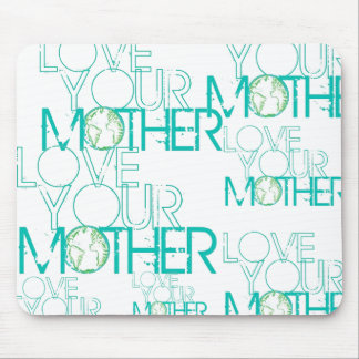 """""""Love Your Mother"""" Earth Vintage Mouse Pad"""