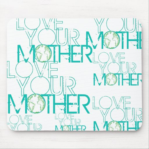 """""""Love Your Mother"""" Earth Vintage Mouse Mat"""