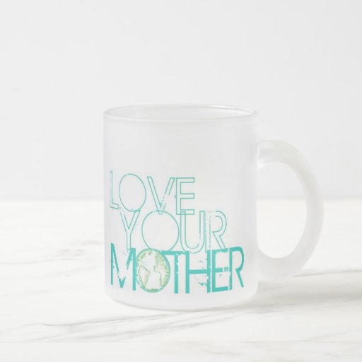 """""""Love Your Mother"""" Earth Vintage Mugs"""